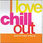 I love Chill Out